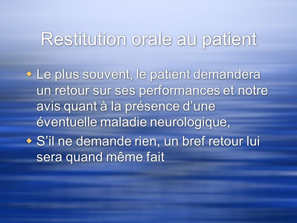 Restitution orale au patient
