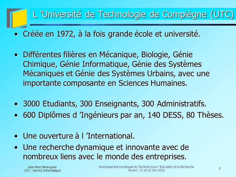 L 'Université de Technologie de Compiègne (UTC)