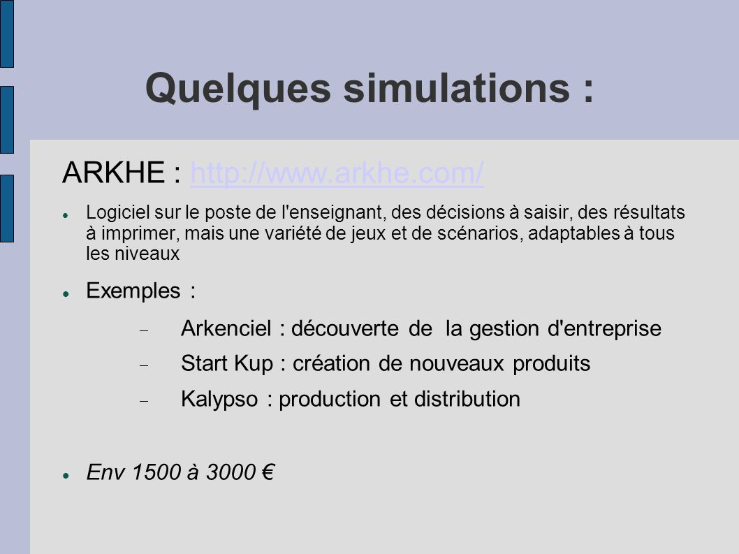 Quelques simulations :
