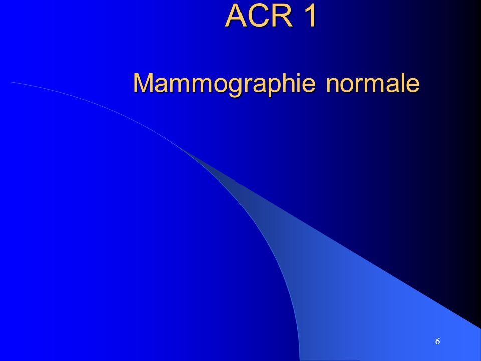 ACR 1 Mammographie normale