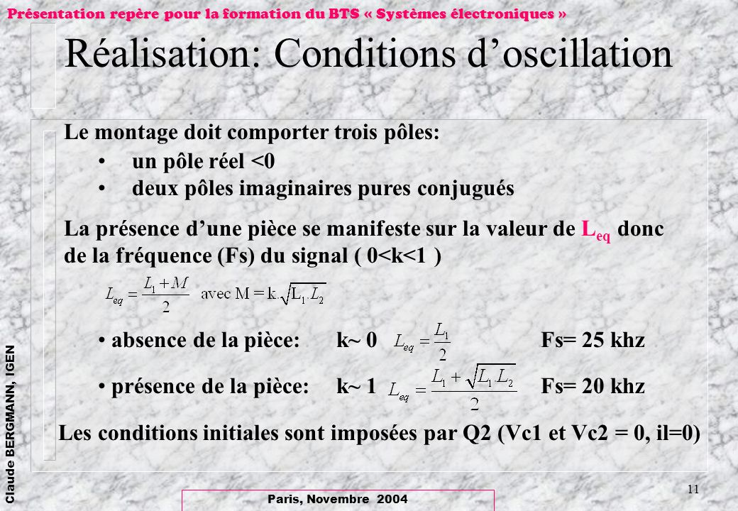 Réalisation: Conditions d'oscillation