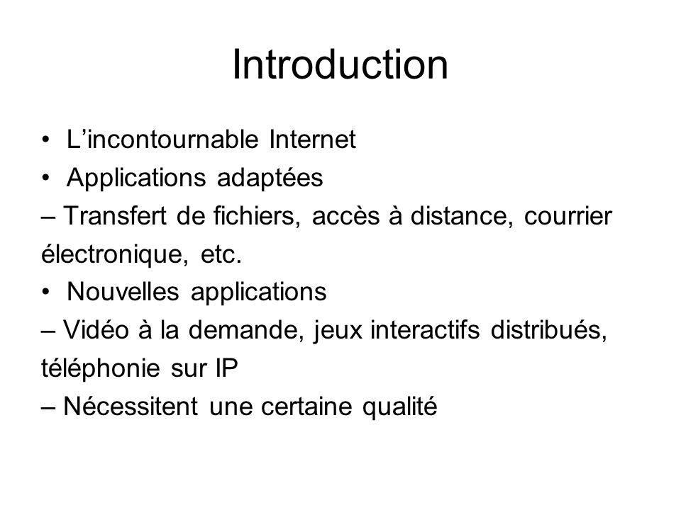 Introduction L'incontournable Internet Applications adaptées
