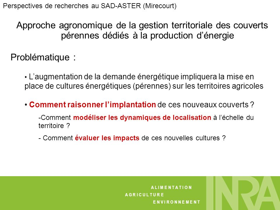 Perspectives de recherches au SAD-ASTER (Mirecourt)