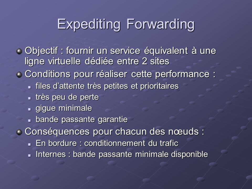 Expediting Forwarding