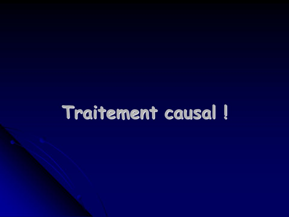 Traitement causal !