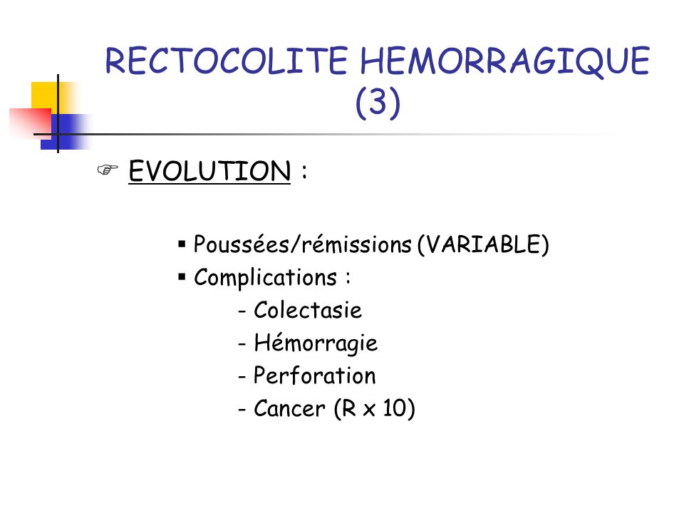 RECTOCOLITE HEMORRAGIQUE (3)