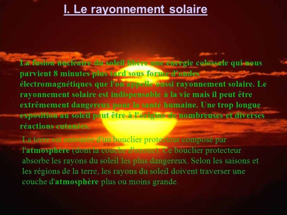 I. Le rayonnement solaire