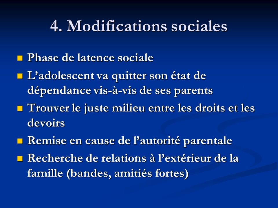 4. Modifications sociales