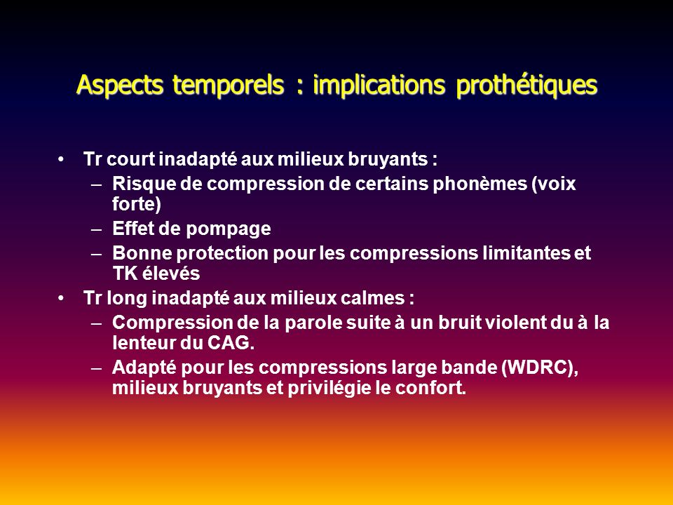 Aspects temporels : implications prothétiques