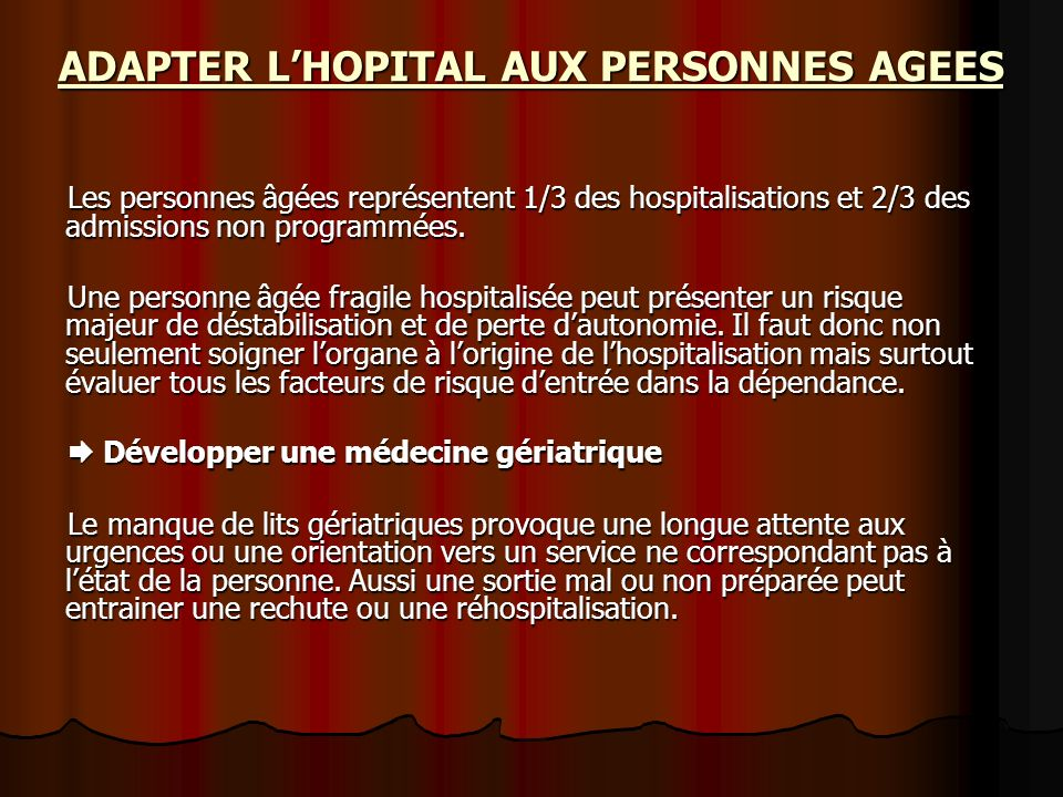 ADAPTER L'HOPITAL AUX PERSONNES AGEES