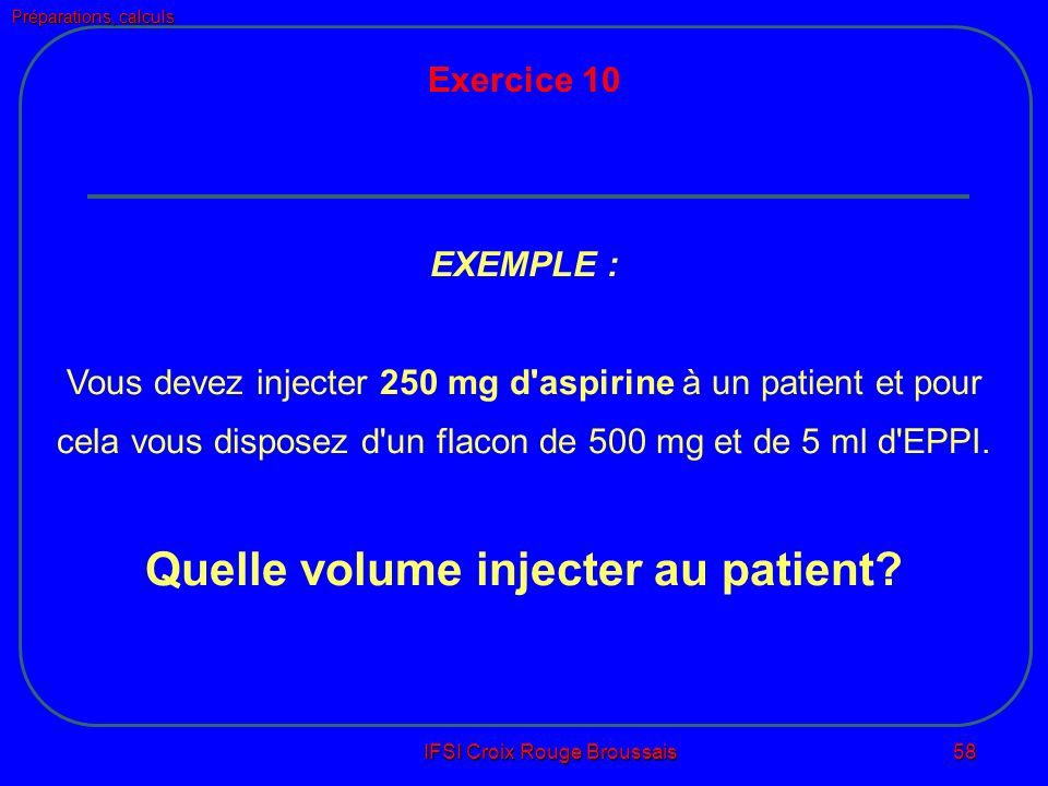 Quelle volume injecter au patient