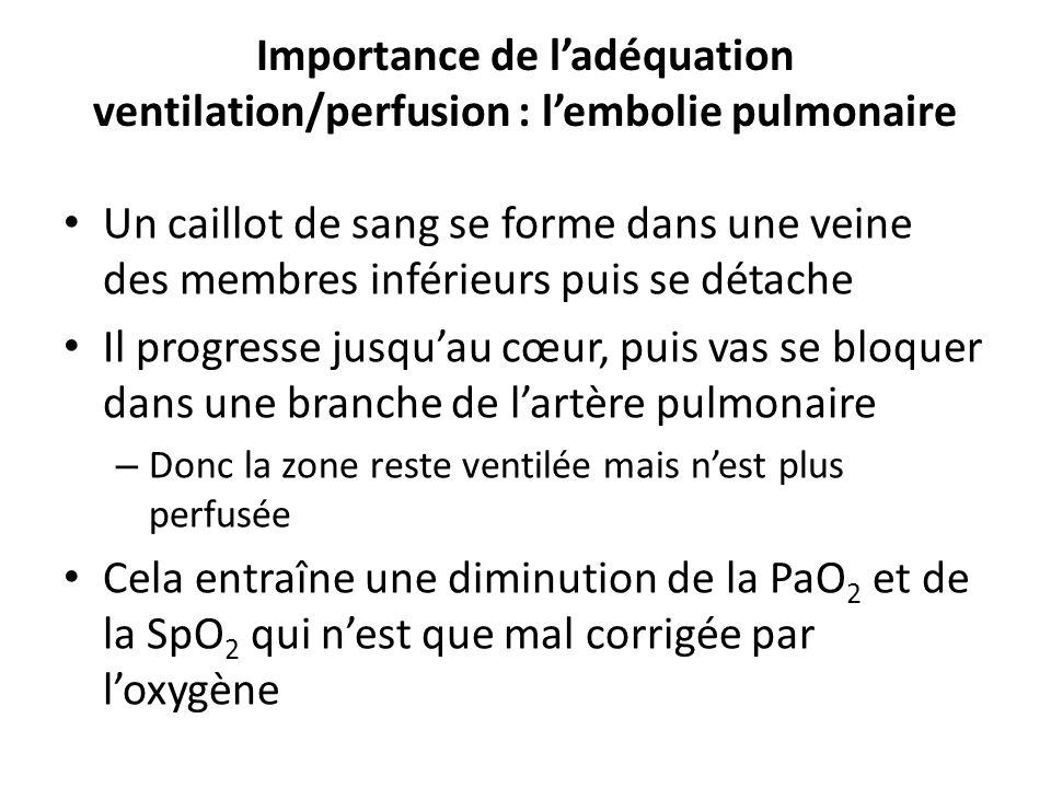 Importance de l'adéquation ventilation/perfusion : l'embolie pulmonaire