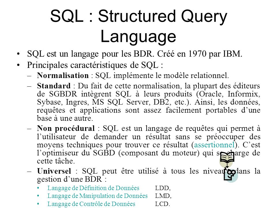 SQL : Structured Query Language