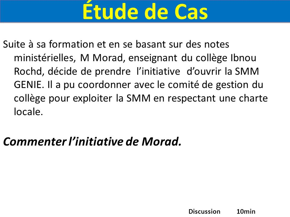Étude de Cas Commenter l'initiative de Morad.