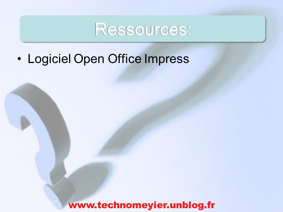 Ressources: Logiciel Open Office Impress