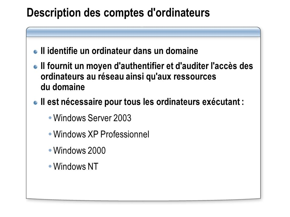 Description des comptes d ordinateurs