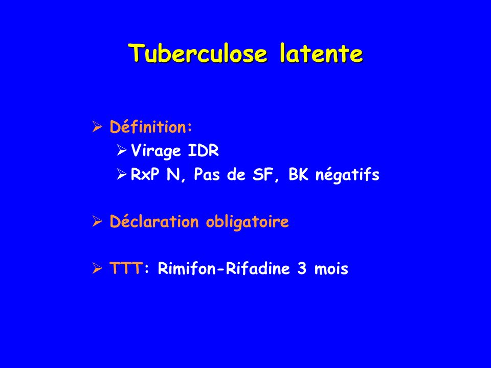 Tuberculose latente Définition: Virage IDR