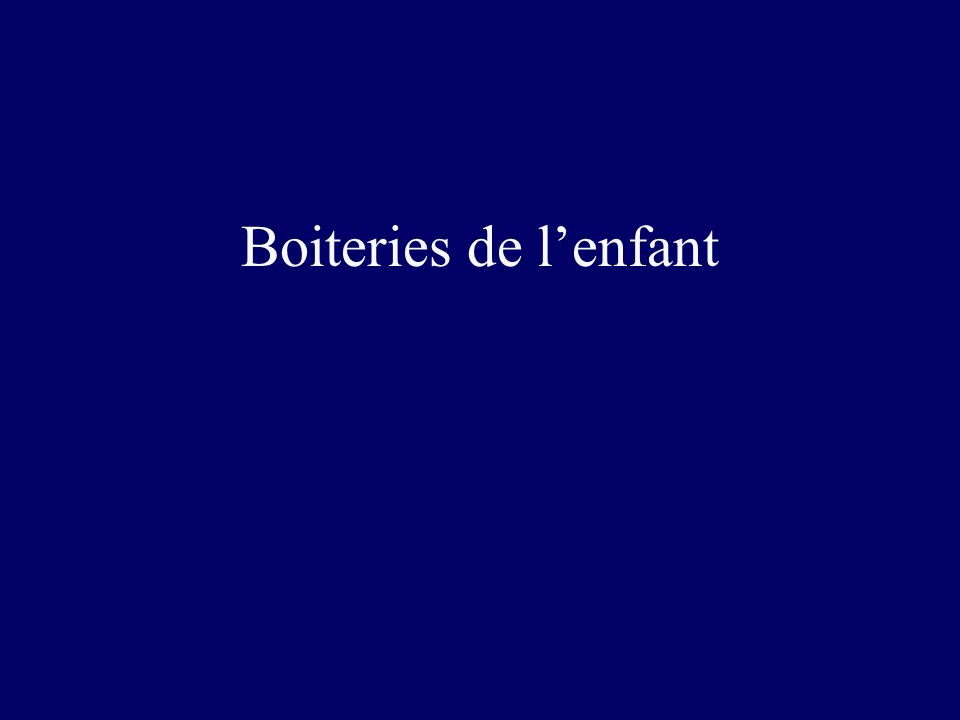 Boiteries de l'enfant