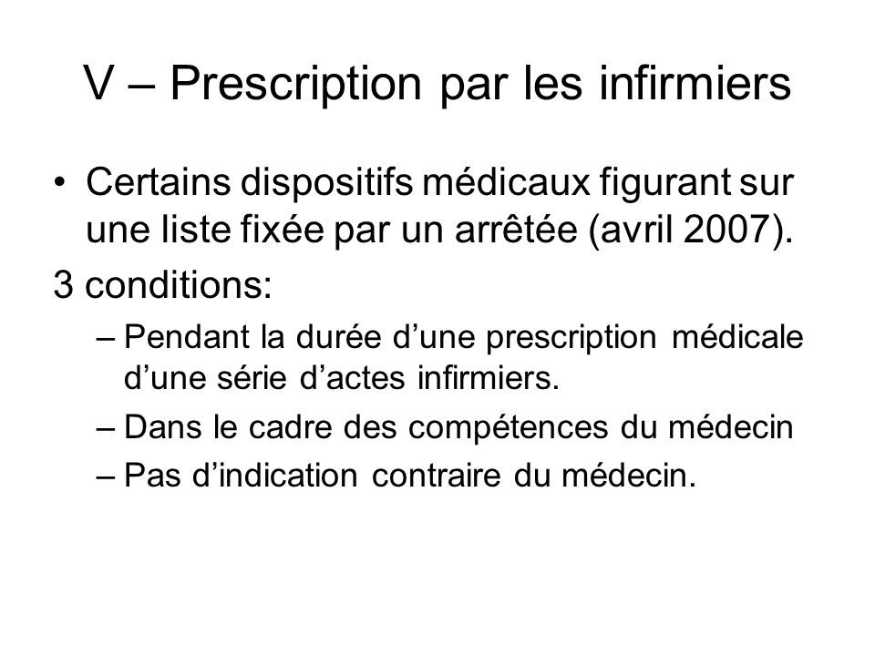 V – Prescription par les infirmiers