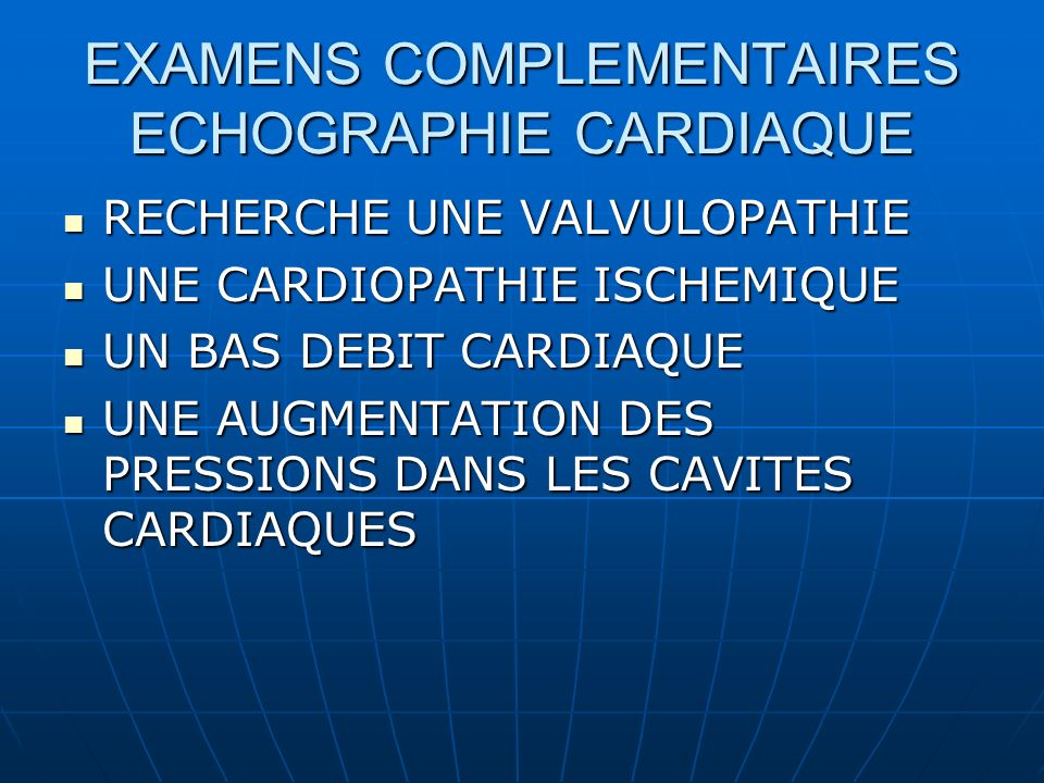 EXAMENS COMPLEMENTAIRES ECHOGRAPHIE CARDIAQUE
