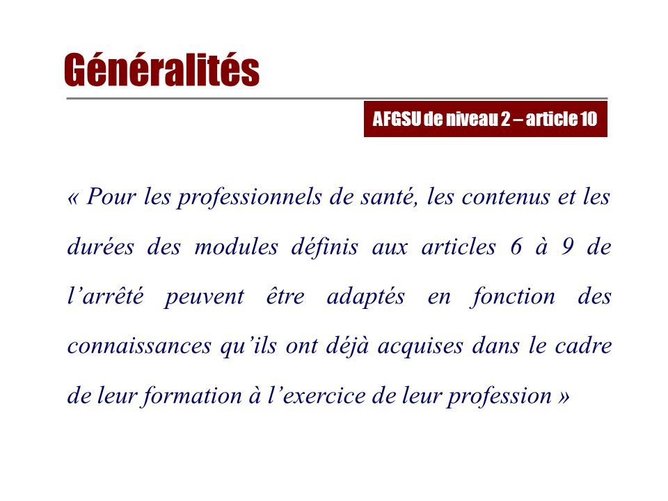 AFGSU de niveau 2 – article 10