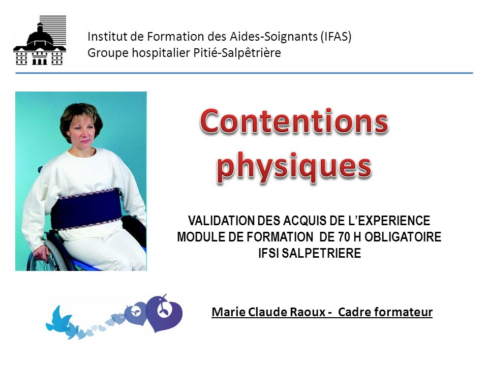 Contentions physiques