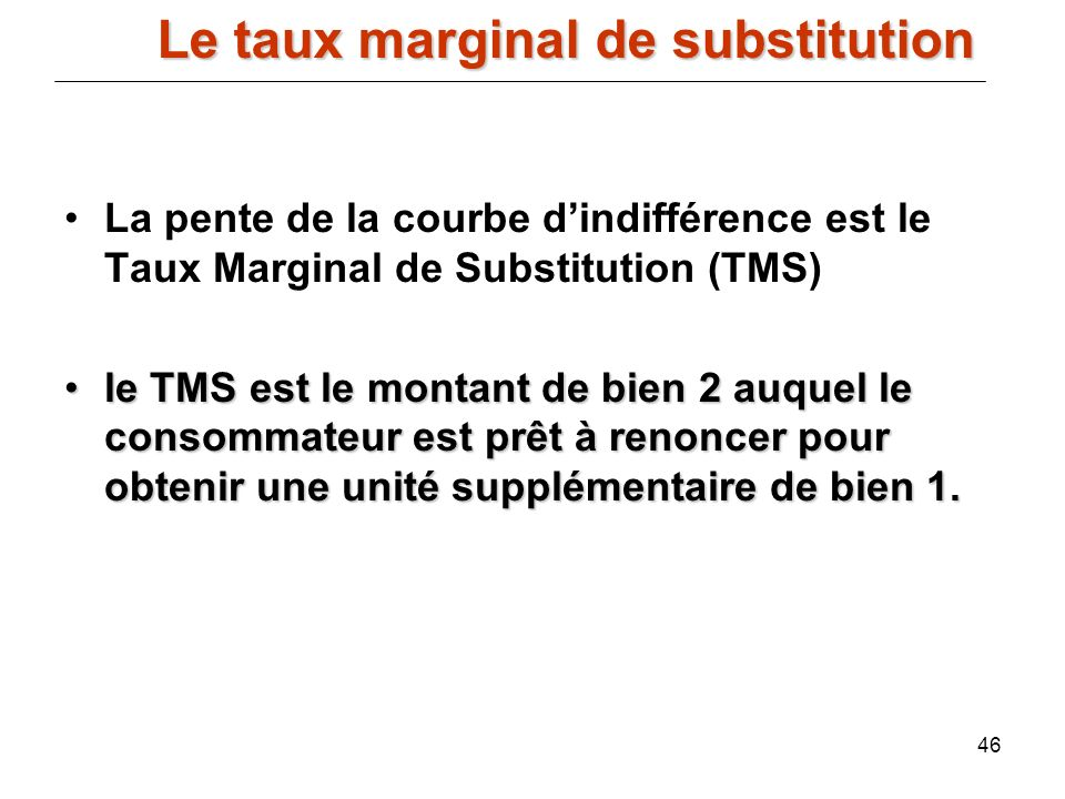 Le taux marginal de substitution