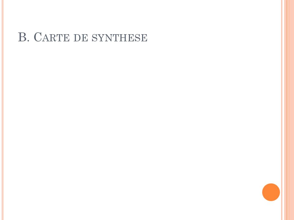 B. Carte de synthese