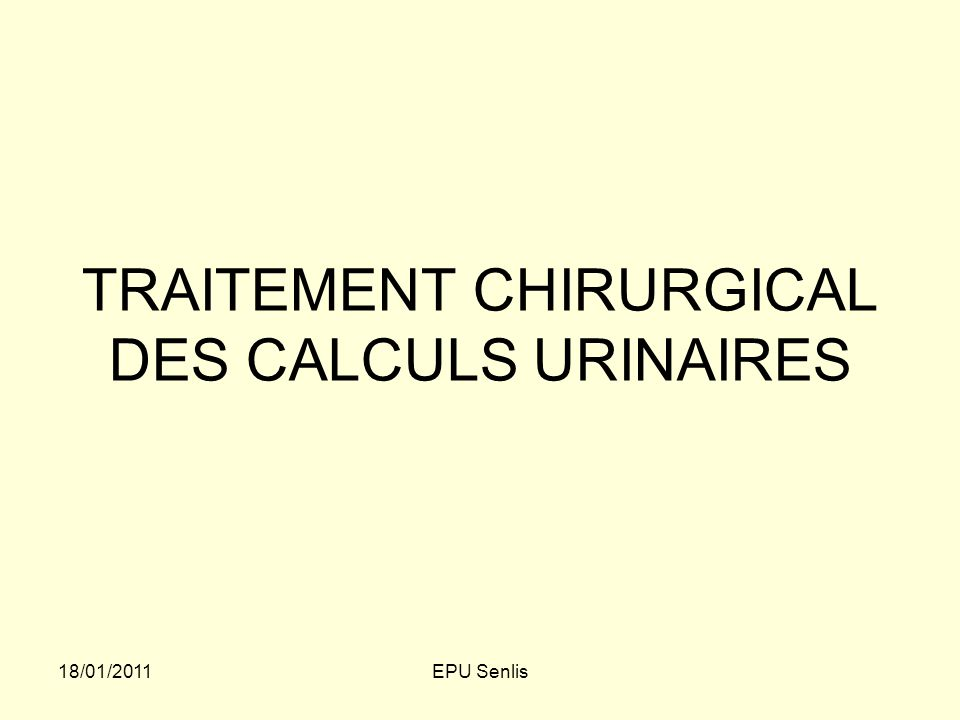 TRAITEMENT CHIRURGICAL DES CALCULS URINAIRES