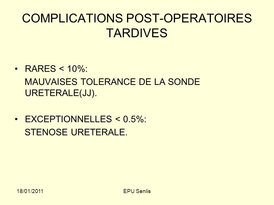 COMPLICATIONS POST-OPERATOIRES TARDIVES