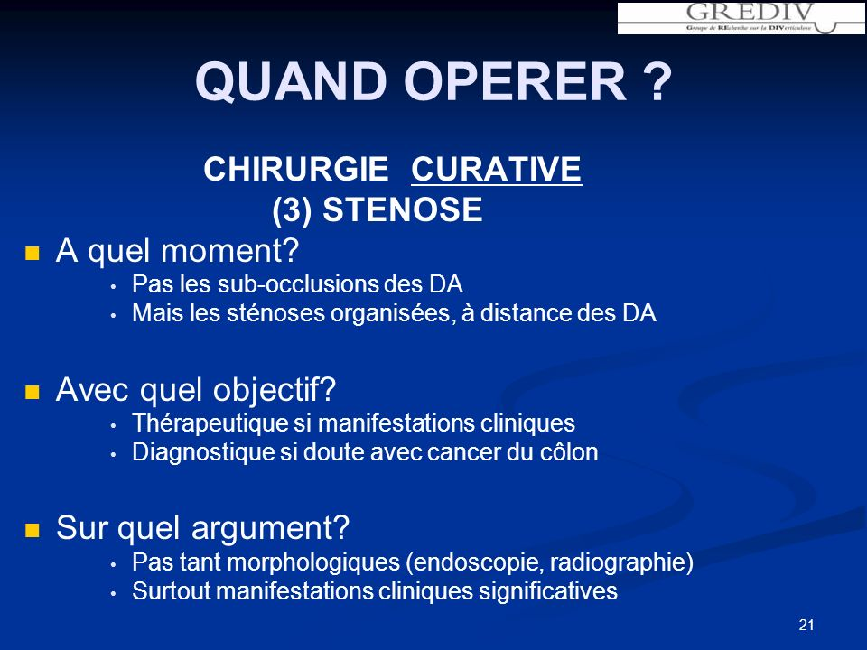 QUAND OPERER CHIRURGIE CURATIVE (3) STENOSE A quel moment