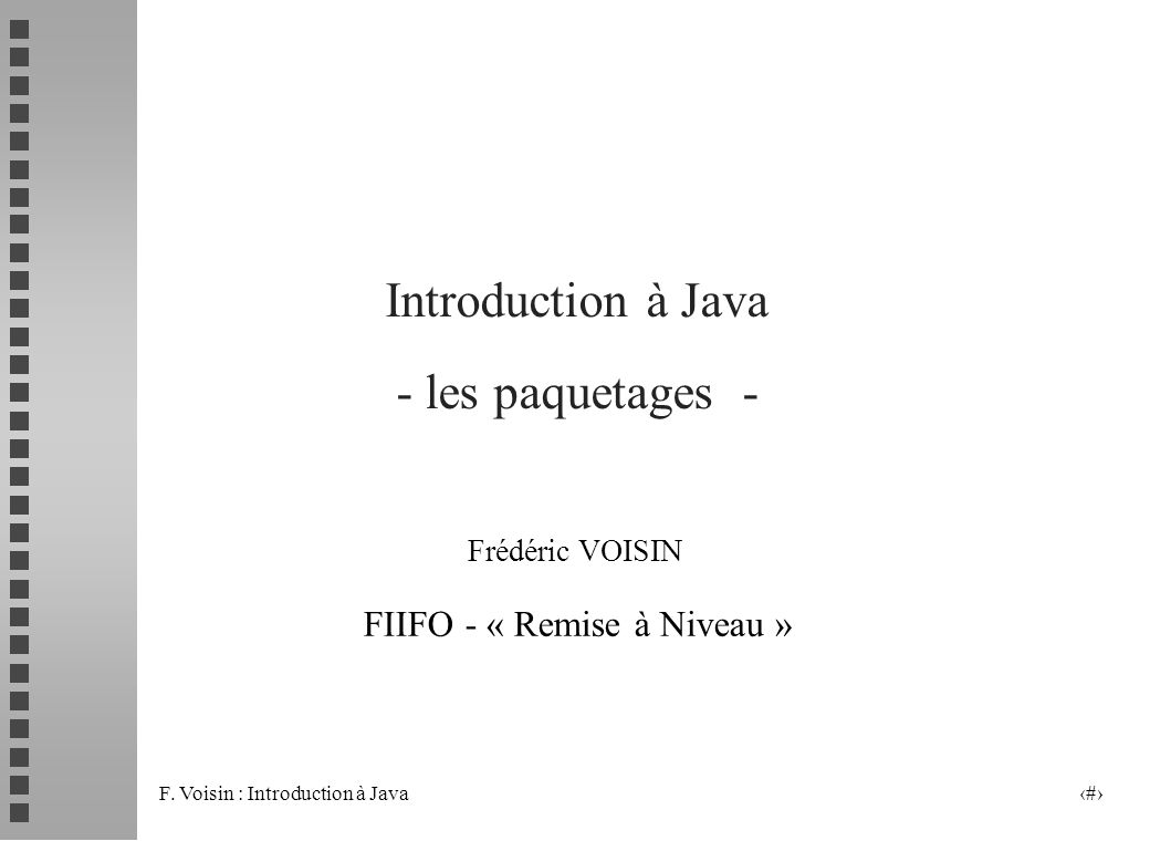 Introduction à Java - les paquetages -