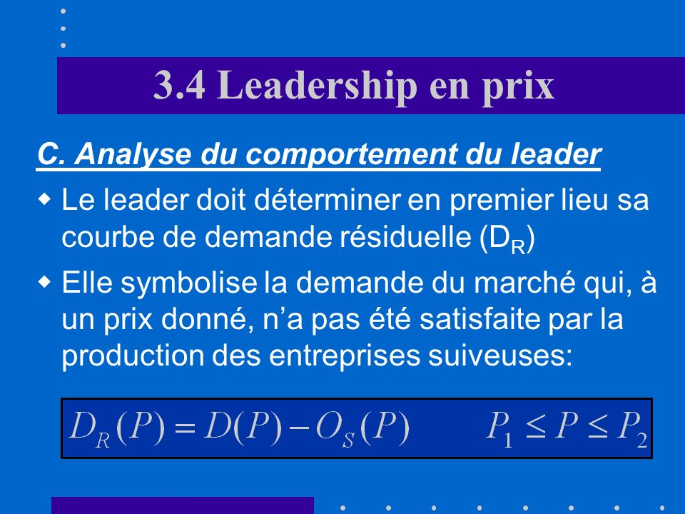 3.4 Leadership en prix C. Analyse du comportement du leader