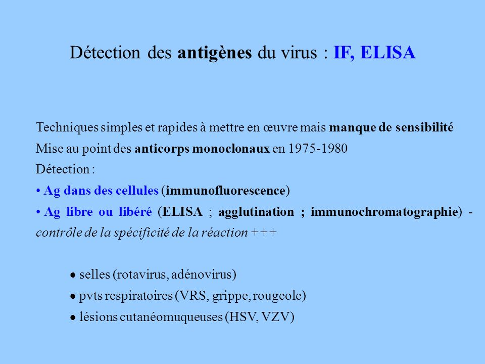 Détection des antigènes du virus : IF, ELISA
