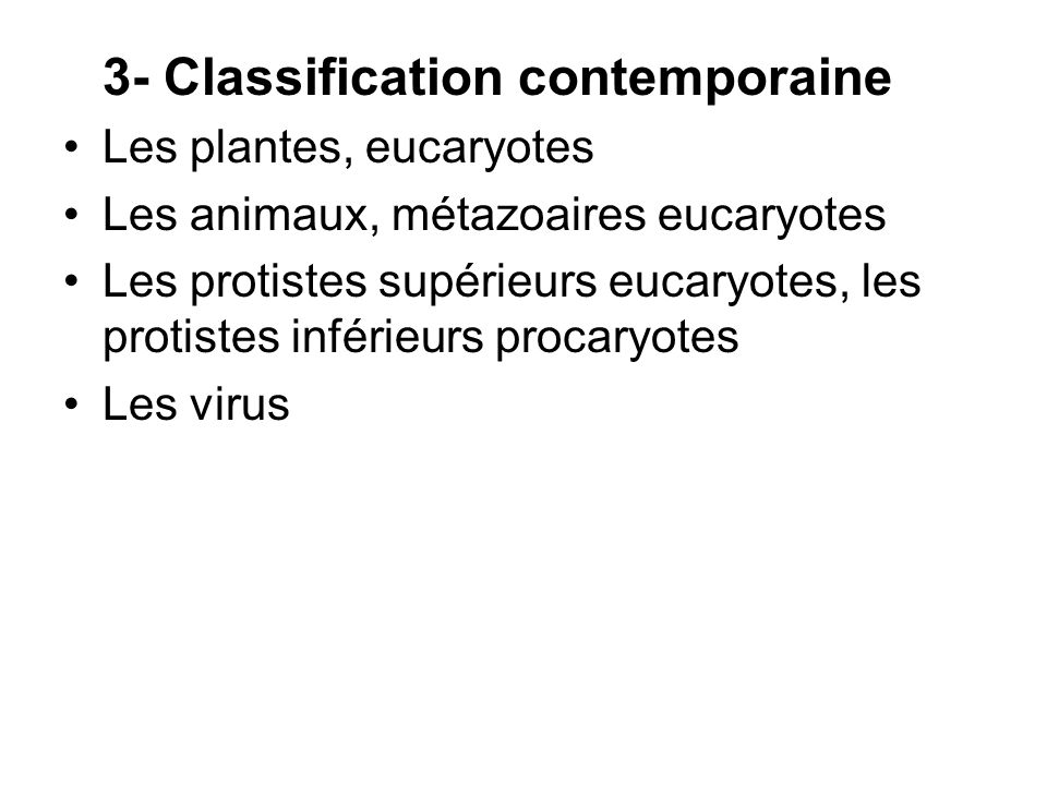 3- Classification contemporaine