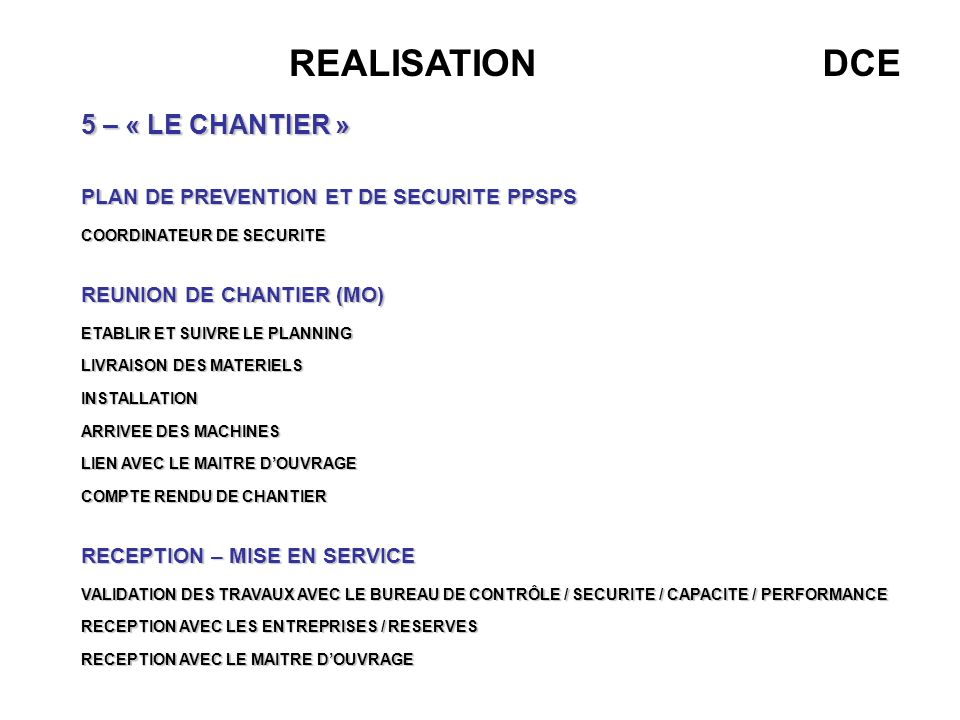 REALISATION DCE 5 – « LE CHANTIER »