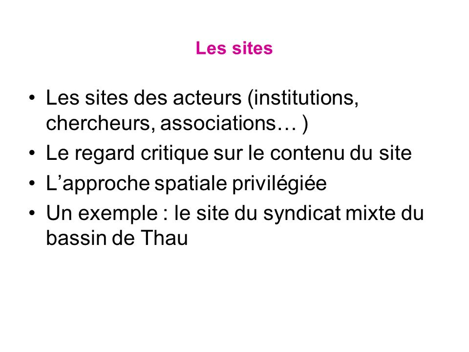 Les sites des acteurs (institutions, chercheurs, associations… )