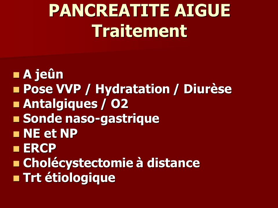 PANCREATITE AIGUE Traitement