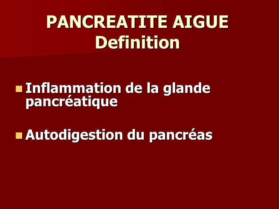 PANCREATITE AIGUE Definition