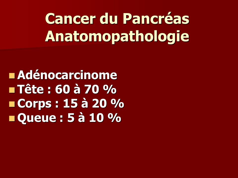 Cancer du Pancréas Anatomopathologie