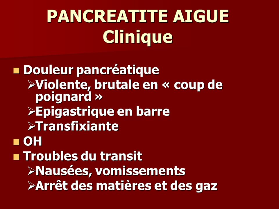 PANCREATITE AIGUE Clinique