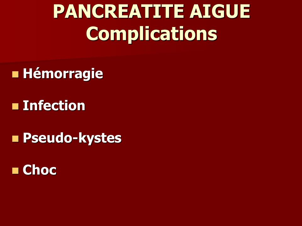 PANCREATITE AIGUE Complications
