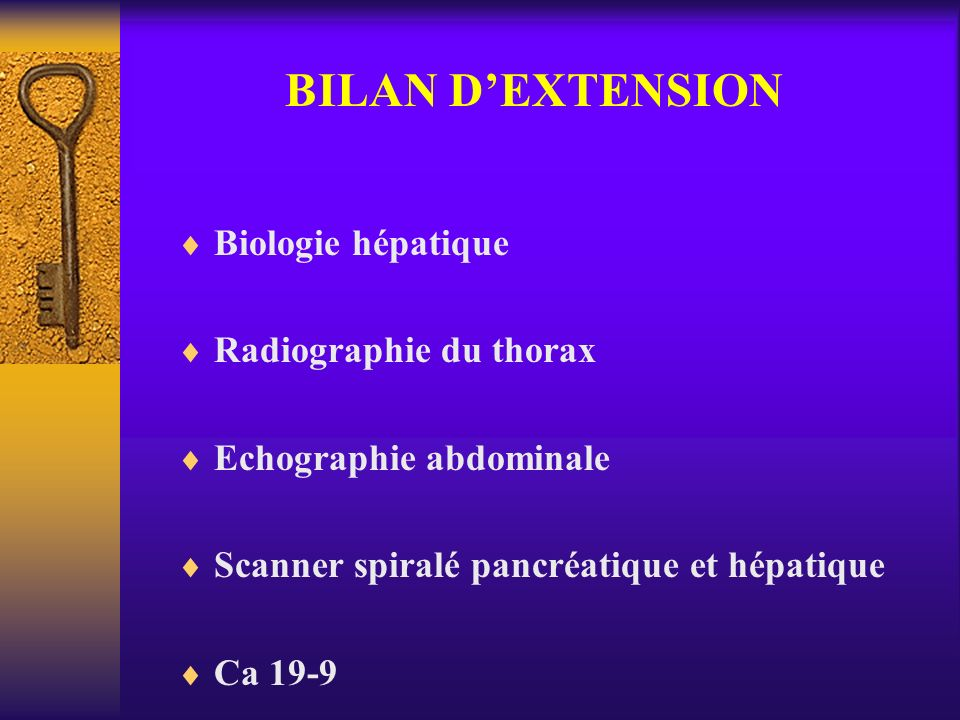 BILAN D'EXTENSION Biologie hépatique Radiographie du thorax