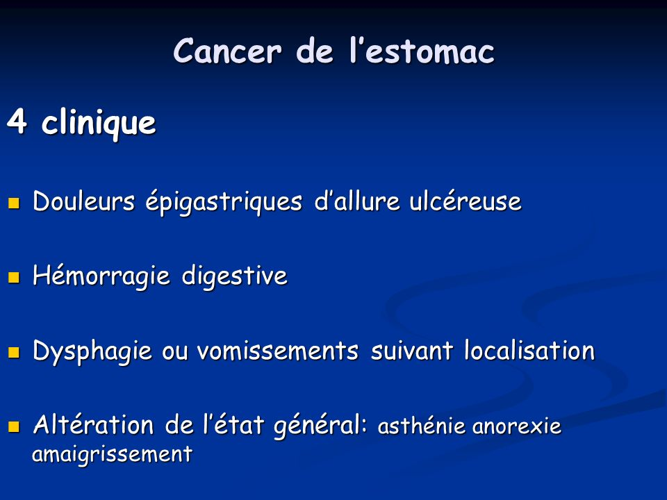 Cancer de l'estomac 4 clinique