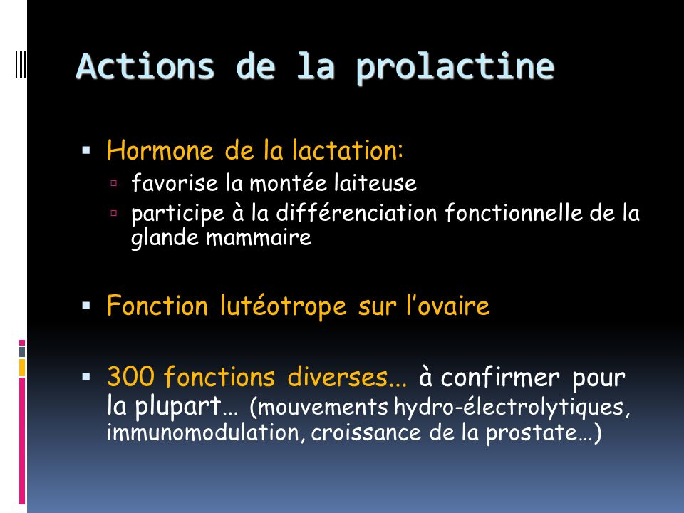 Actions de la prolactine
