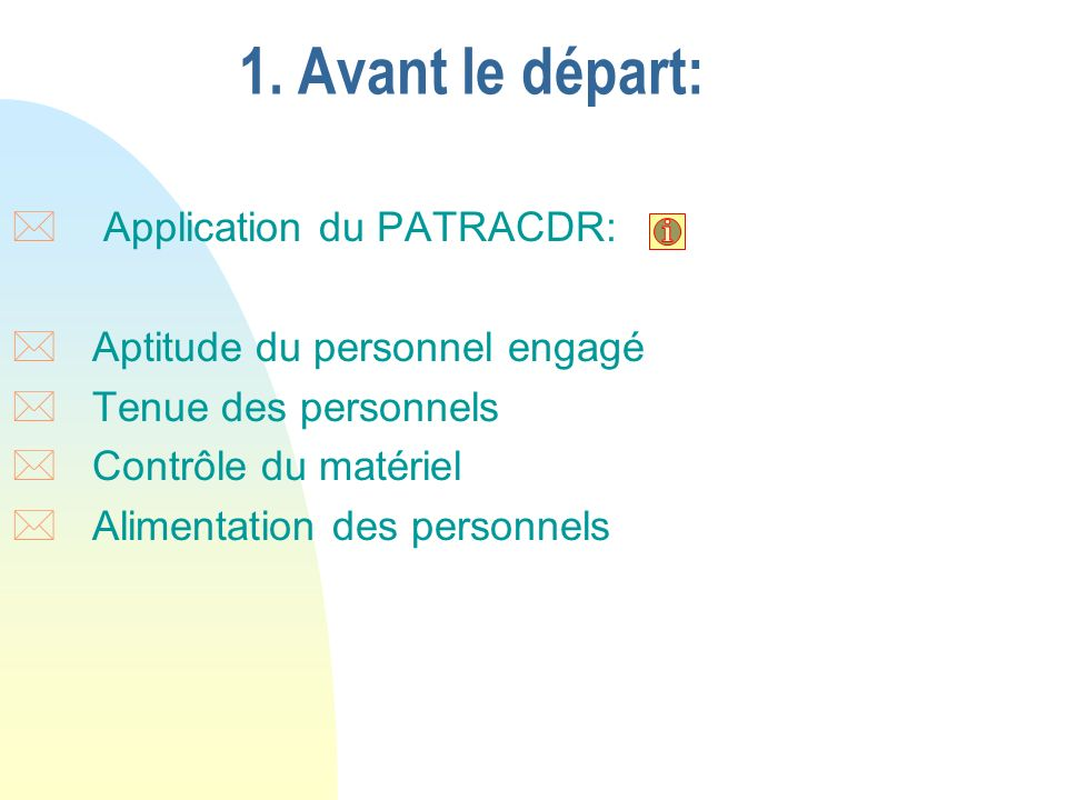 1. Avant le départ: Application du PATRACDR:
