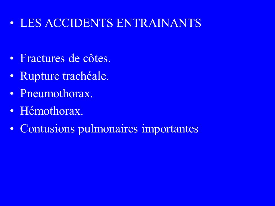 LES ACCIDENTS ENTRAINANTS