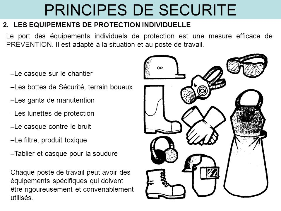 PRINCIPES DE SECURITE LES EQUIPEMENTS DE PROTECTION INDIVIDUELLE