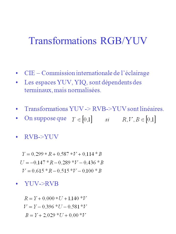 Transformations RGB/YUV