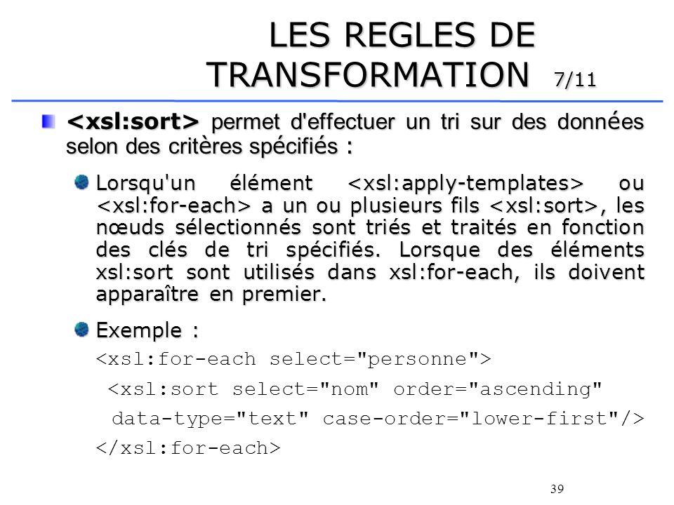 LES+REGLES+DE+TRANSFORMATION+7%2F11 Xsl Apply Templates Sort Example on